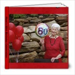 Mom s 80th Birthday Celebration - 8x8 Photo Book (20 pages)