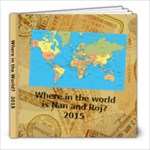 where is nan and roj 2015 - 8x8 Photo Book (20 pages)