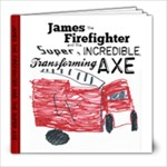 James the Firefighter - 8x8 Photo Book (20 pages)