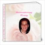 Tracy 8 x 8 Final - 8x8 Photo Book (20 pages)