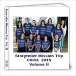 China Mission Trip 2015 Vol 2 - 8x8 Photo Book (20 pages)