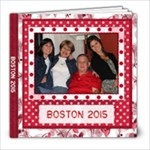 Boston 2015 - 8x8 Photo Book (20 pages)