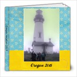 Oregon 2015 - 8x8 Photo Book (20 pages)