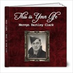 This is your life - Merv (with after party pics) - 8x8 Photo Book (20 pages)