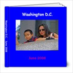 Washington DC - 8x8 Photo Book (30 pages)