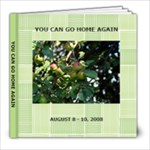 You CAN Go Home Again, Green theme back-up - 8x8 Photo Book (30 pages)