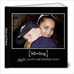 Siblings - 8x8 Photo Book (30 pages)