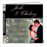 Josh and Chelsey s Book - 8x8 Photo Book (30 pages)