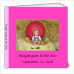 Abigail goes to Zoo Book - 8x8 Photo Book (20 pages)