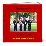 Remembering 9/11 - memorial service  - 8x8 Photo Book (20 pages)