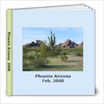 Dad s Trip to Phoenix - 8x8 Photo Book (30 pages)
