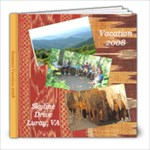 Vacation Luray 2008 - 8x8 Photo Book (20 pages)