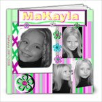 MaKayla 07-08 - 8x8 Photo Book (20 pages)