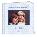 Grandma and Grandpa s Brag Book - 8x8 Photo Book (20 pages)