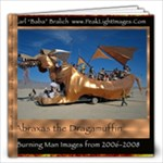 31 page Abraxas Burning Man book 12x12 inches - 12x12 Photo Book (20 pages)