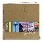 Seattle Trip - 8x8 Photo Book (20 pages)
