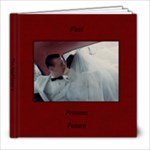 past present future- final - 8x8 Photo Book (30 pages)