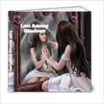 Lost Among Shadows - 6x6 Photo Book (20 pages)