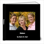 Sisters Book - 8x8 Photo Book (20 pages)