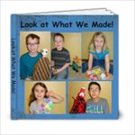 Look What We Made - 6x6 Photo Book (20 pages)