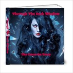 Through The Dark Window - 6x6 Photo Book (20 pages)