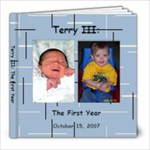 Terry III:  The First Year - 8x8 Photo Book (20 pages)