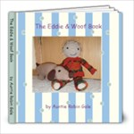The Eddie & Woof Book - 8x8 Photo Book (20 pages)