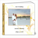 Sarah & Jeremy s Wedding - 8x8 Photo Book (20 pages)