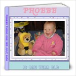 PHOEBE TURNS ONE - 8x8 Photo Book (20 pages)