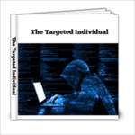 Targeted Individual Book - 6x6 Photo Book (20 pages)