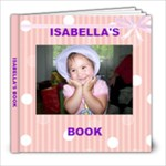 isabellas book - 8x8 Photo Book (20 pages)