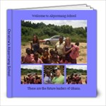 akpormang school in Ghana - 8x8 Photo Book (30 pages)