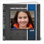 Haley 2008 - 8x8 Photo Book (20 pages)