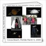 Kennedy Space Center Trip 2009 - 8x8 Photo Book (20 pages)