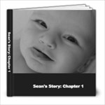 Sean s Story Chapter 1 - 8x8 Photo Book (20 pages)