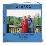 Alaska on Land #1 - 8x8 Photo Book (20 pages)