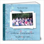 The Nickell Clan - 8x8 Photo Book (20 pages)