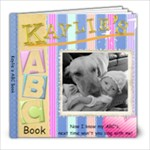 Kaylie s ABC Book - 8x8 Photo Book (30 pages)