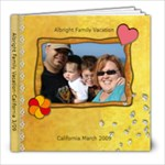 Albright Family vacation 3/09 - 8x8 Photo Book (20 pages)
