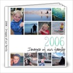 2006 - Images of our family - 8x8 Photo Book (20 pages)