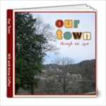 Our Town - 8x8 Photo Book (20 pages)