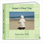 Kaden s First Trip - 8x8 Photo Book (20 pages)