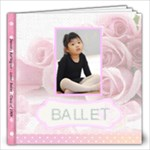 Last year s Ballet Recital - 12x12 Photo Book (20 pages)