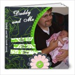 Daddy and Me - 8x8 Photo Book (20 pages)