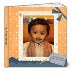 Suhaas s First Birthday - 8x8 Photo Book (100 pages)
