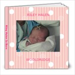 Riley s Birth - 8x8 Photo Book (39 pages)