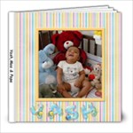 My Little  Man- Yash Chindaliya - 8x8 Photo Book (20 pages)