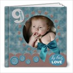 My baby boy - 8x8 Photo Book (20 pages)