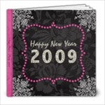 New Year s Party 2009 - 8x8 Photo Book (20 pages)