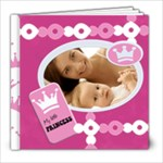 MY BABY GIRL 8x8 - 8x8 Photo Book (20 pages)